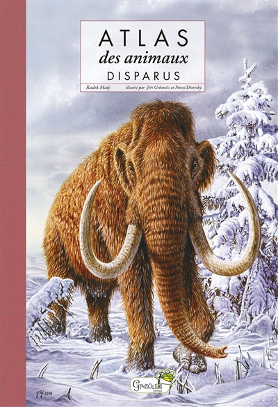 ATLAS DES ANIMAUX DISPARUS