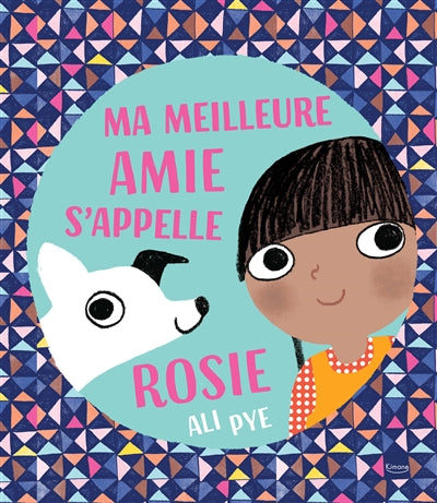 MA MEILLEURE AMIE S'APPELLE ROSIE (AMITIE)