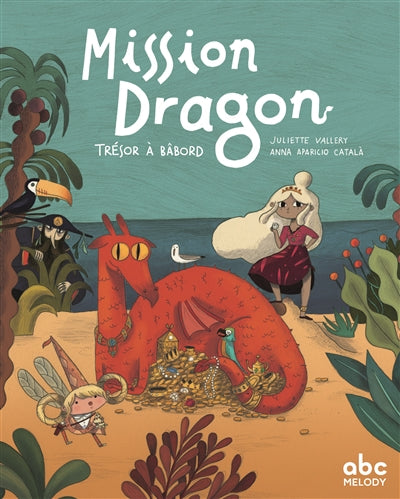 MISSION DRAGON : TRESOR A BABORD