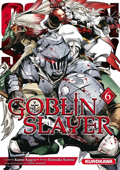 GOBLIN SLAYER T.06