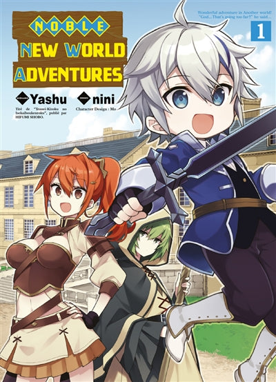 NOBLE NEW WORLD ADVENTURES T.01