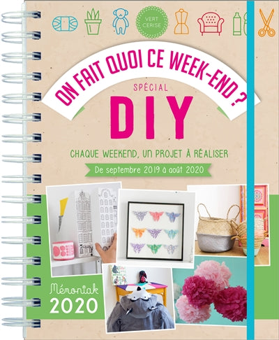 ON FAIT QUOI CE WEEK-END?  SPECIAL DIY 2019-2020
