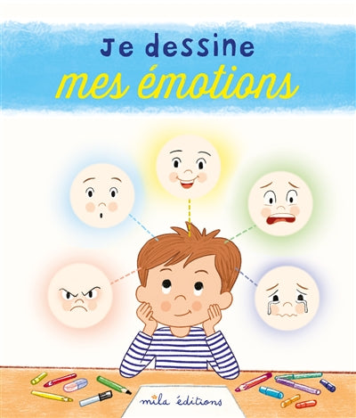JE DESSINE MES EMOTIONS