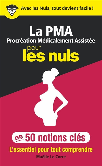 PROCREATION MEDICALEMENT ASSITEE POUR LES NULS