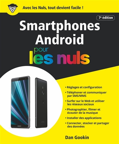 SMARTPHONES ANDROID POUR LES NULS 7E ED.