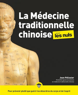 MEDECINE TRADITIONNELLE CHINOISE POUR LES NULS