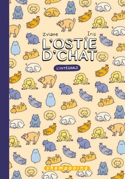 OSTIE D'CHAT : INTEGRALE T.01 A T.03