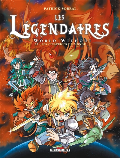Legendaires T23 World without : les cicatrices du monde