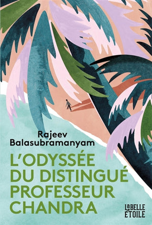 ODYSSEE DU DISTINGUE PROF CHANDRA