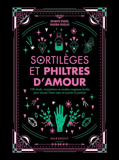 SORTILEGES ET PHILTRES D'AMOUR