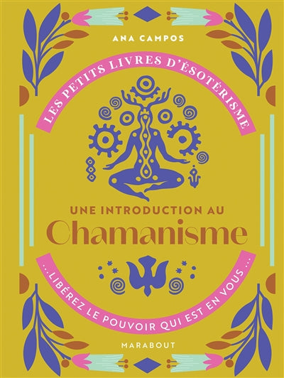 CHAMANISME -UNE INTRODUCTION AU