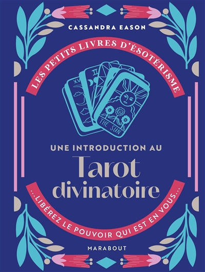 TAROT DIVINATOIRE-UNE INTRODUCTION AU...