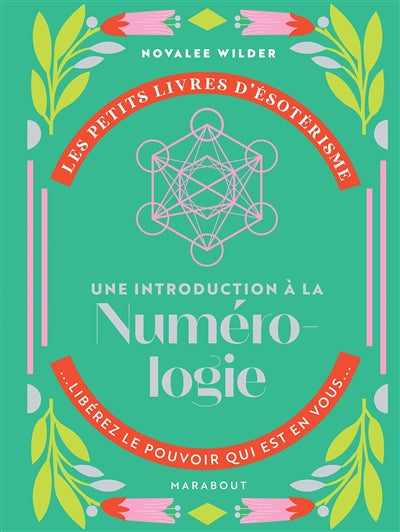 NUMEROLOGIE- UNE INTRODUCTION A LA...