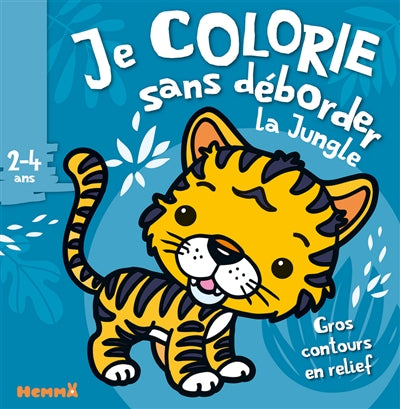 JE COLORIE SANS DEBORDER (2-4 ANS) ANIMAUX DE LA JUNGLE - TOME 38