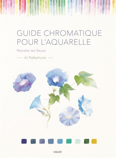 GUIDE CHROMATIQUE POUR L'AQUARELLE