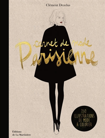 Carnet de mode parisienne. 150 illustrations de mo