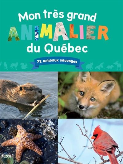 MON TRES GRAND ANIMALIER DU QUEBEC (N.E.)