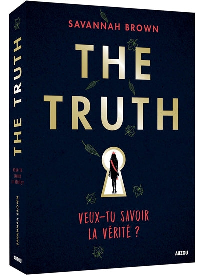THE TRUTH : VEUX-TU SAVOIR LA VERITE ?