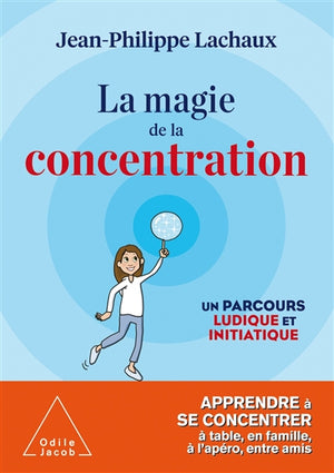 MAGIE DE LA CONCENTRATION