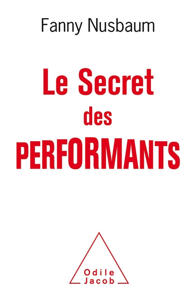 SECRET DES PERFORMANTS