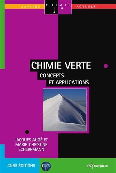 Chimie verte: Concepts et applications (Savoirs actuels)