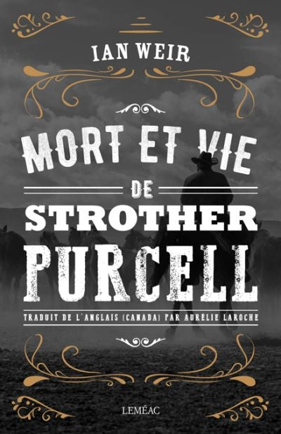 MORT ET VIE DE STROTHER PURCELL
