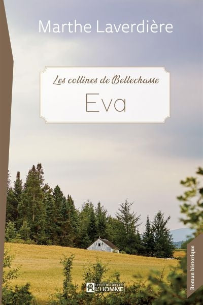 EVA -LES COLLINES DE BELLECHASSE