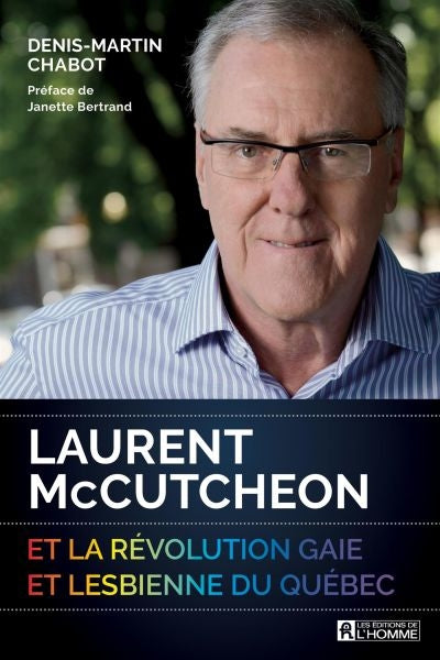 LAURENT MCCUTCHEON ET LA REVOLUTION GAIE
