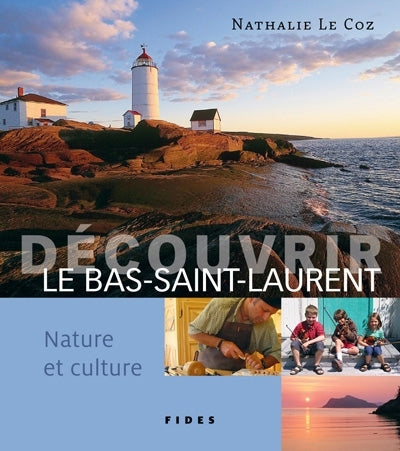 DECOUVRIR LE BAS-SAINT-LAURENT