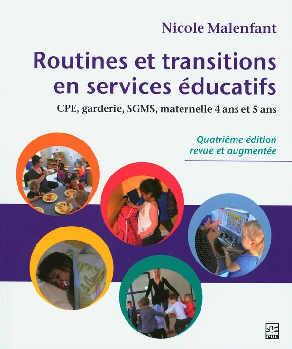 ROUTINES ET TRANSITIONS EN SERVICES EDUCATIFS 4E EDITION