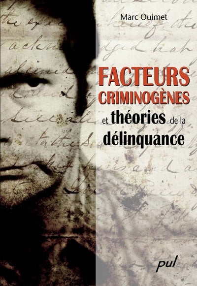 FACTEURS CRIMINOGENES THEORIES DELINQUAN