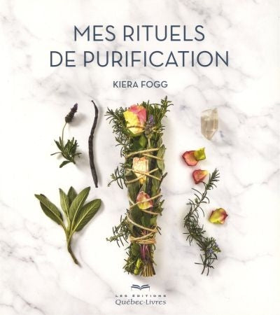 MES RITUELS DE PURIFICATION
