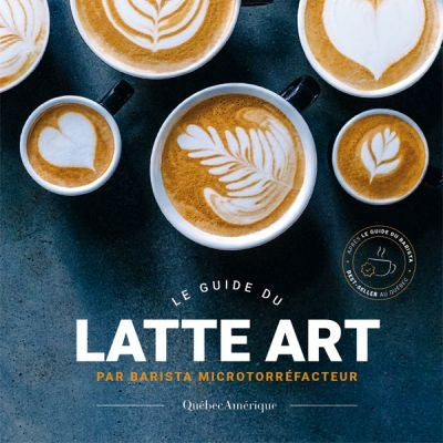 GUIDE DU LATTE ART