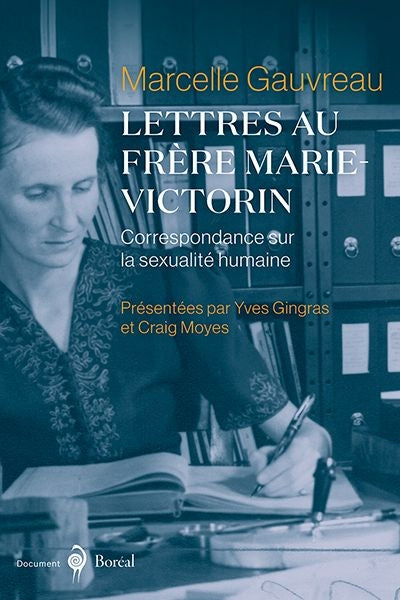 LETTRES AU FRERE MARIE-VICTORIN