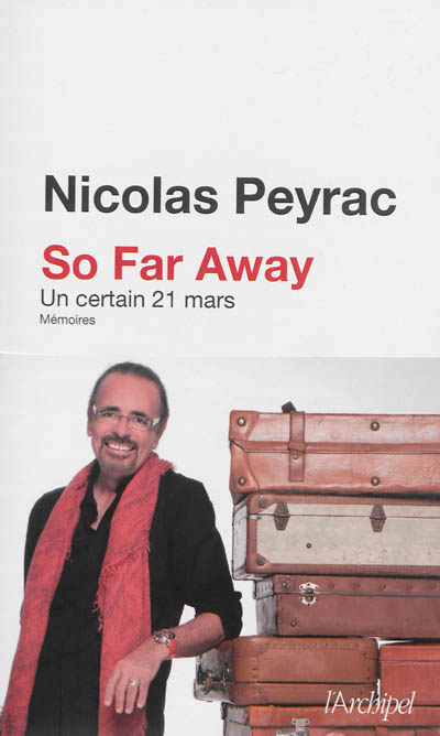 SO FAR AWAY UN CERTAIN 21 MARS