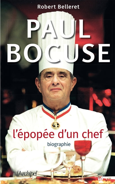 PAUL BOCUSE -L'EPOPEE D'UN CHEF