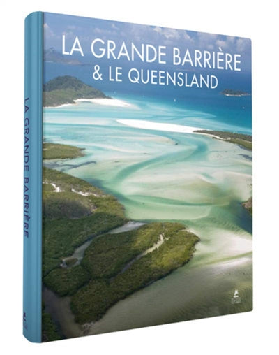 GRANDE BARRIERE ET LE QUEENSLAND