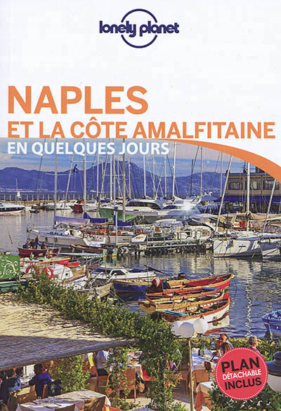 NAPLES ET LA COTE AMALFITAINE + PLAN DETACHABLR INCLUD 1ERE ED.