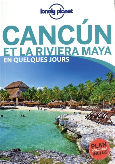 CANCUN ET LA RIVIERA MAYA + PLAN DETACHABLE INCLUS