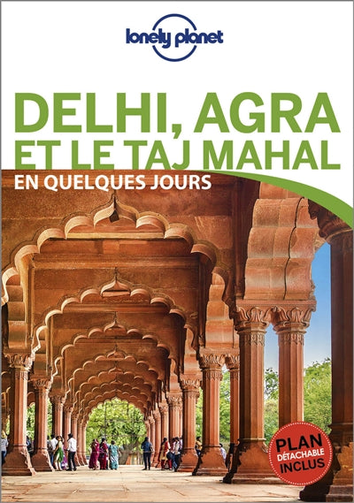 DELHI, AGRA ET LE TAJ MAHAL + PLAN DETACHABLE INCLUS
