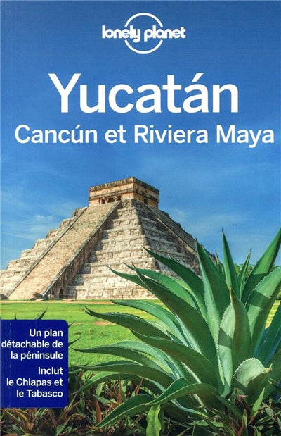 YUCATAN, CANCUN ET LA RIVIERA MAYA + PLAN DETACHABLE 1ERE ED.
