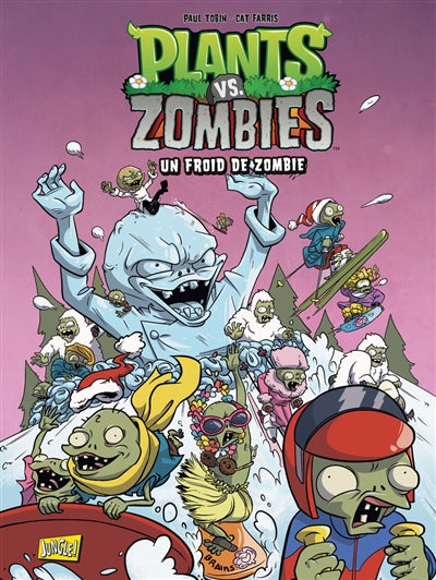 PLANTS VS ZOMBIES T.13 : UN FROID DE ZOMBIE
