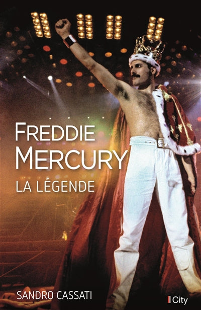 FREDDIE MERCURY - LA LEGENDE