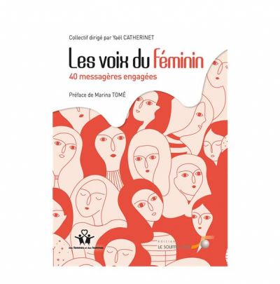 VOIX DU FEMININ  40 MESSAGERES ENGAGEES