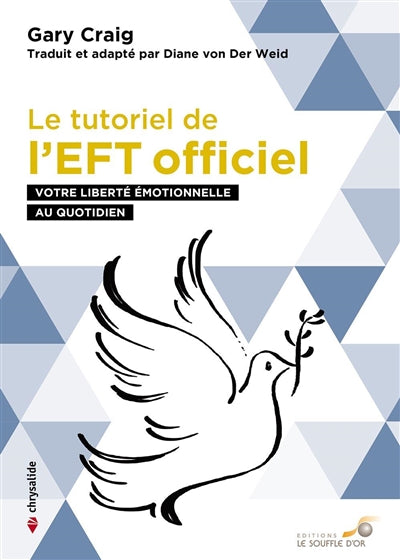 TUTORIEL DE L'EFT OFFICIEL LE  VOTRE LIBERTE EMOTIONNELLE