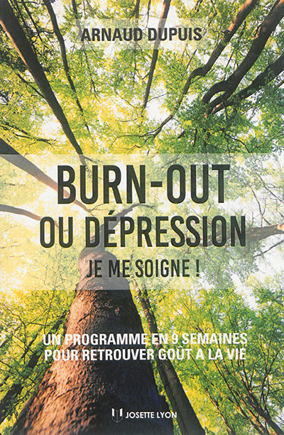 BURN OUT OU DEPRESSION JE ME SOIGNE !