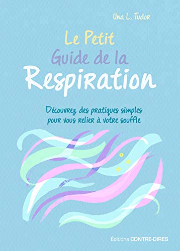 PETIT GUIDE DE LA RESPIRATION
