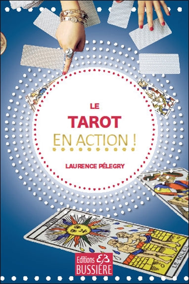 TAROT EN ACTION !