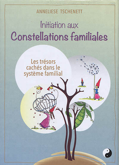 INITIATION AUX CONSTELLATIONS FAMILIALES (CARTES)