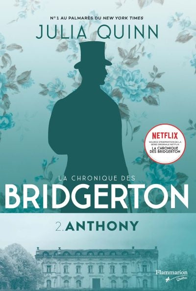 CHRONIQUE DES BRIDGERTON T.02 : ANTHONY